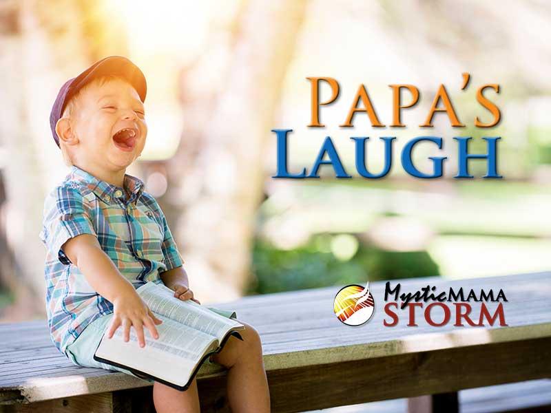 Papa's Laugh